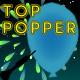 Top Popper